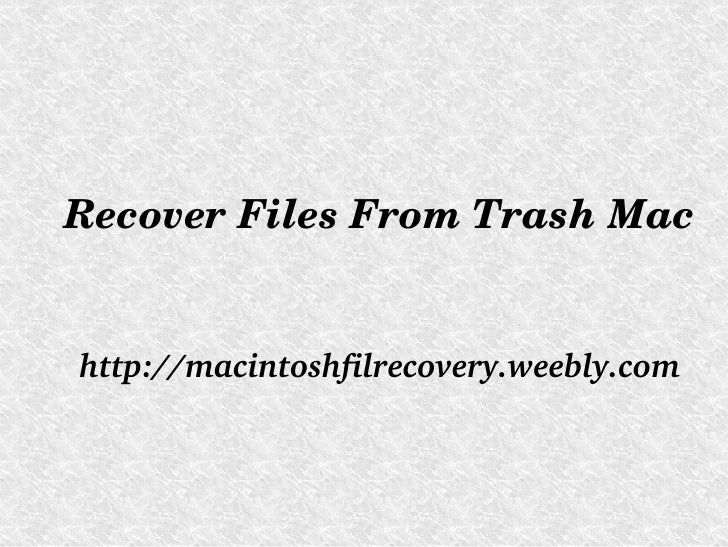 Recover files from Trash Mac