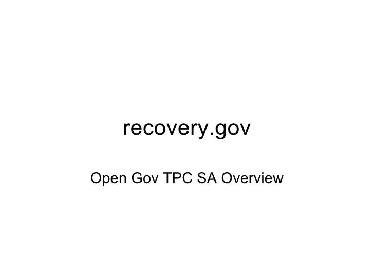 recovery.gov Open Gov TPC SA Overview