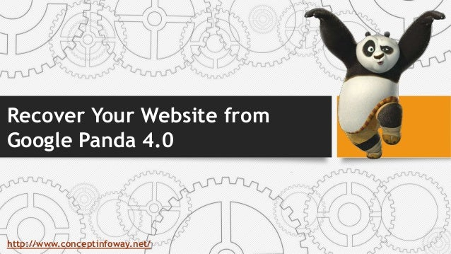 Recover Your Website from Google Panda 4.0 http://www.conceptinfoway.net/