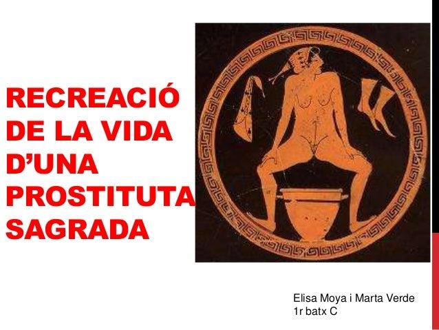 RECREACIÓDE LA VIDAD'UNAPROSTITUTASAGRADAElisa Moya i Marta Verde1r batx C