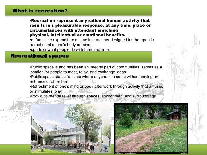 outdoor recreation thesis Description: architecture thesis recreation center in thane view more reduced as outdoor recreation has been linked to a higher risk of melanoma.