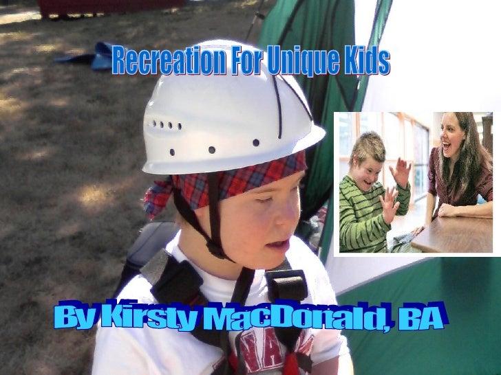 Recreation For Unique Kids Powerpoint