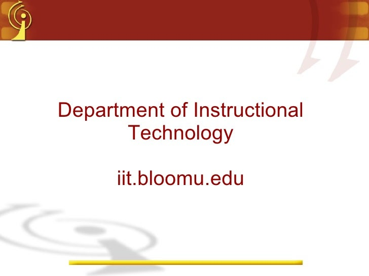 Department of Instructional Technology iit.bloomu.edu