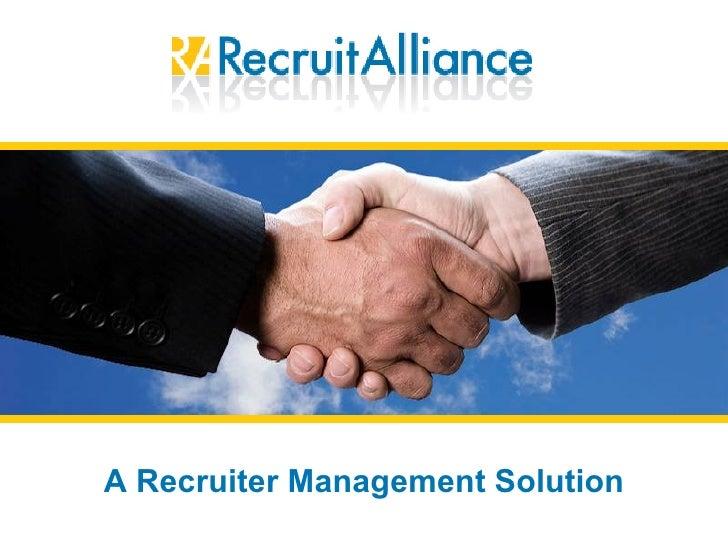 A Recruiter Management Solution