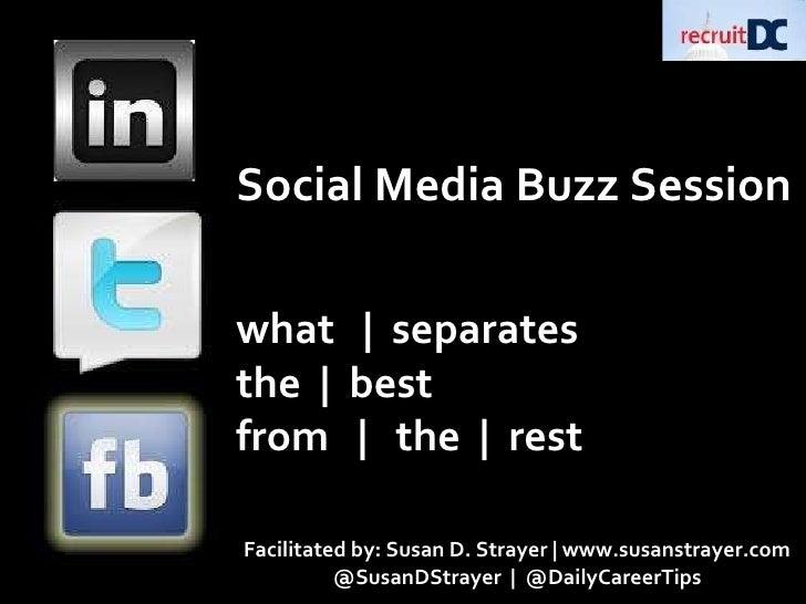 Social Media Buzz Session: recruitDC