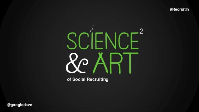 The Science and Art of Social Recruiting