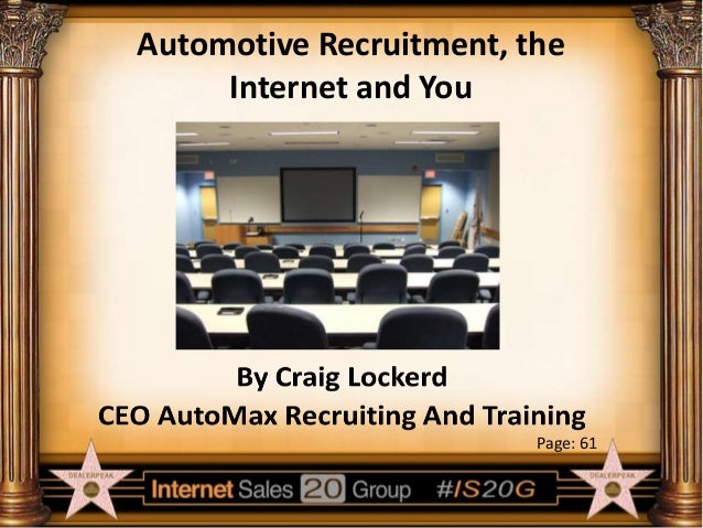 Automotive Recruitment, the Internet and You  Page: 61