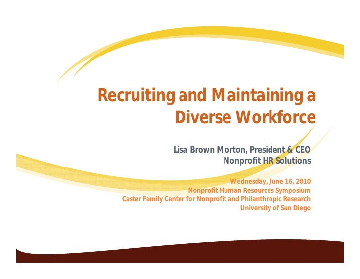 Recruiting and maintaining a diverse workforce