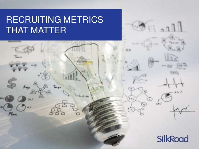 Recruiting Metrics That Matter