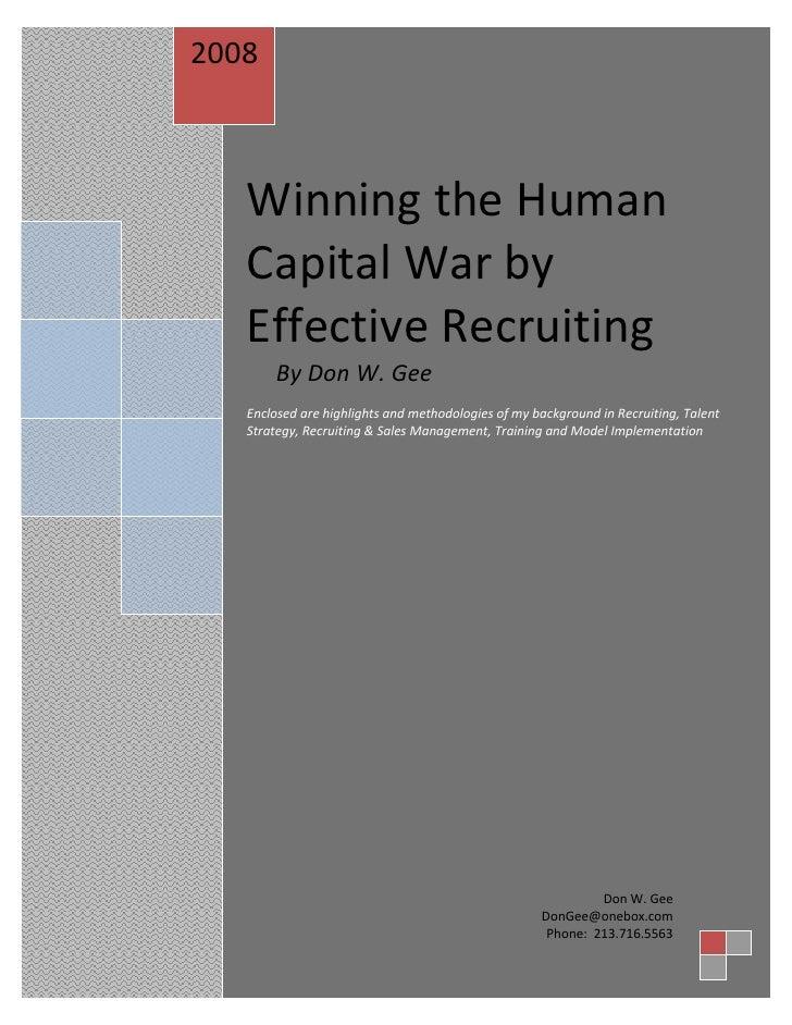 Winning the Human Capital War by Don W. Gee 2008            Winning the Human         Capital War by         Effective Rec...