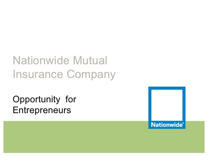 Nationwide Mutual Insurance Company Opportunity  for Entrepreneurs