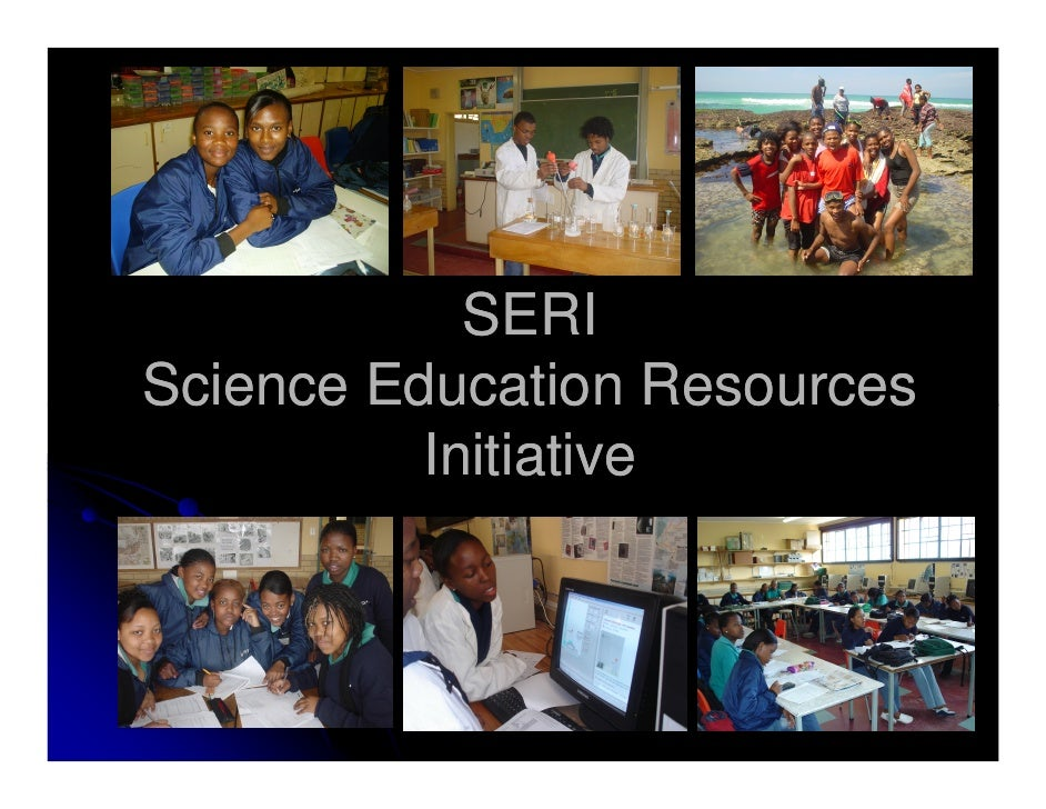 SERI - supports educational activities in South Africa