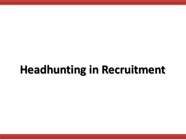 Headhunting in Recruitment