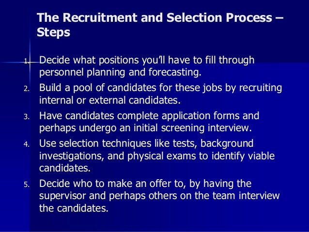 steps and process of recruiting and selecting employees