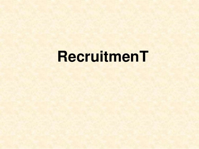 Recruitment an Interesting process