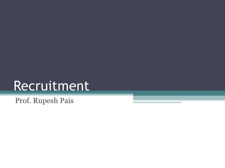 Recruitment Prof. Rupesh Pais