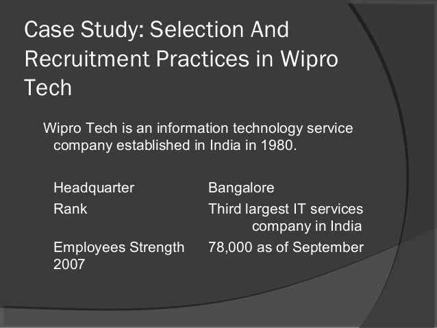 "recruitment and selection process in wipro A project report on ""selection and recruitment process in wipro bharathshikshain page 1 \ certificate /p."