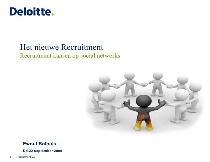 Ewout Bolhuis Dd 22 september 2009 Het nieuwe Recruitment  Recruitment kansen op social networks recruitment 2.0