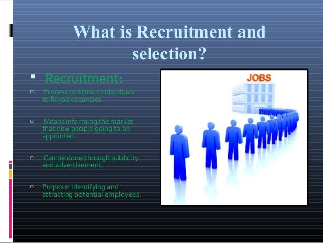 recruitment and selection of hsbc bank Hsbc position description development, recruitment, selection, and hiring  procedure process map april 2016 hrc1 submits position description.