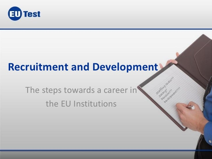 Recruitment, career and development