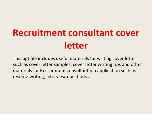 Recruitment consultant cover letter for Cover letter to consultant for job