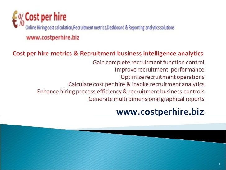 Recruitment cost calculator,Recruitment analytics,Staffing cost calculator,Replacement hire,bad hire,how to reduce cost per hire & Recruitment business intelligence reporting