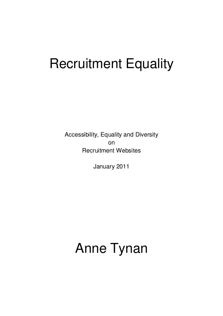 Recruitment Equality<br />Accessibility, Equality and Diversity<br />on<br />Recruitment Websites<br />January 2011<br />A...