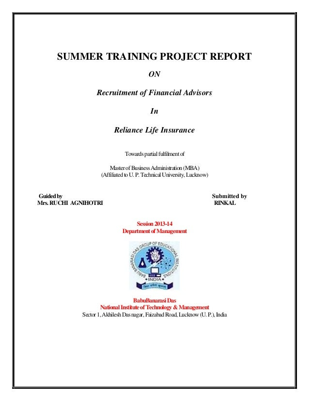 SUMMER TRAINING PROJECT REPORT ON Recruitment of Financial Advisors In Reliance Life Insurance Towardspartialfulfilmentof ...
