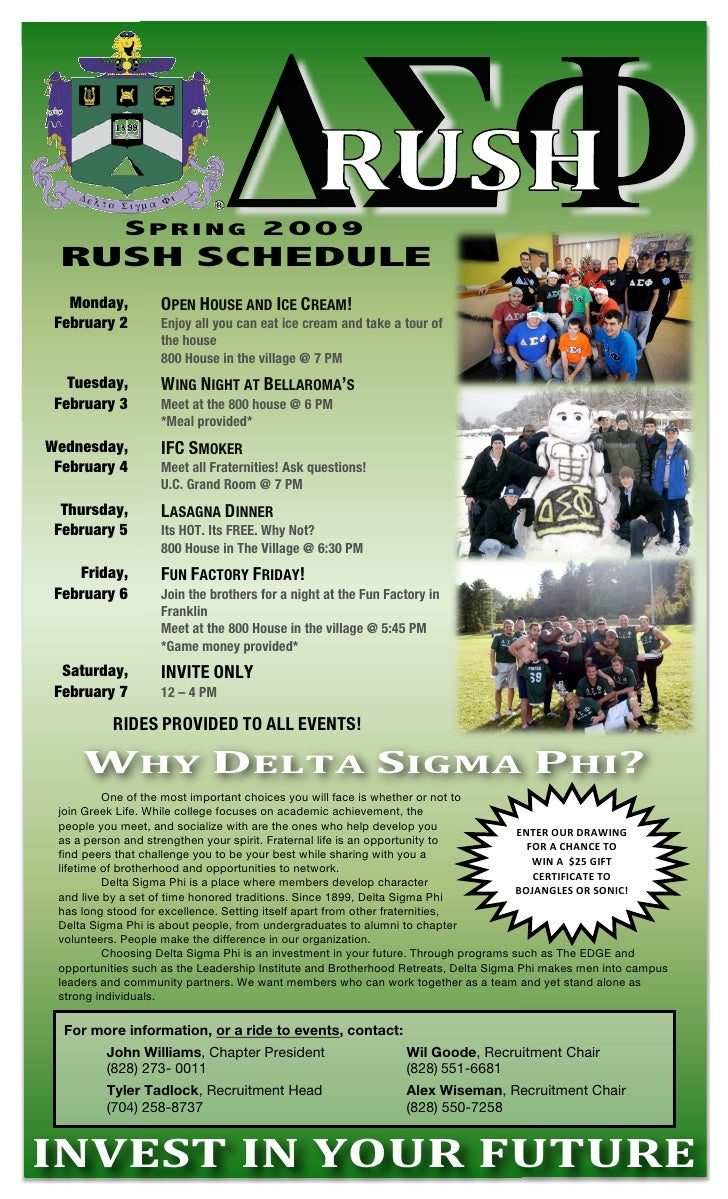 SPRING 2009      RUSH SCHEDULE        Monday,         OPEN HOUSE AND ICE CREAM!      February 2     ...
