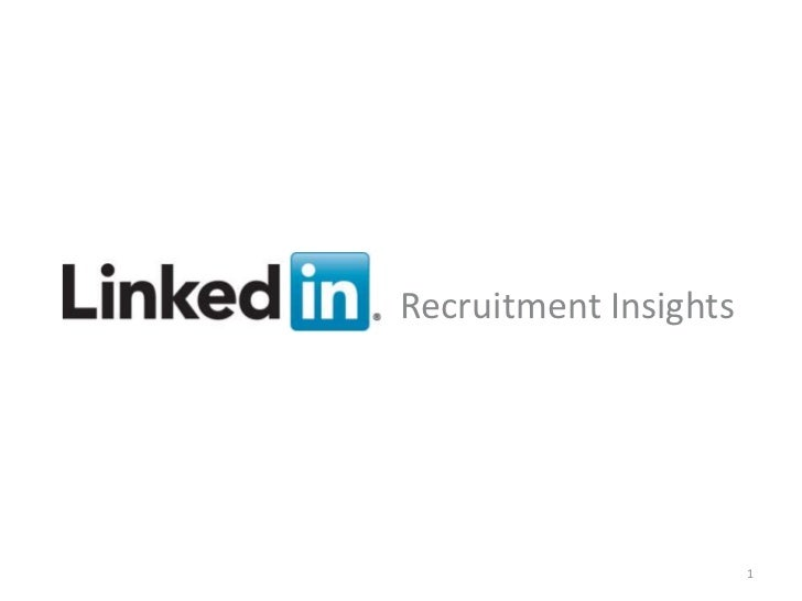 Recruitment InsightsRecruiting Solutions                       v                      1