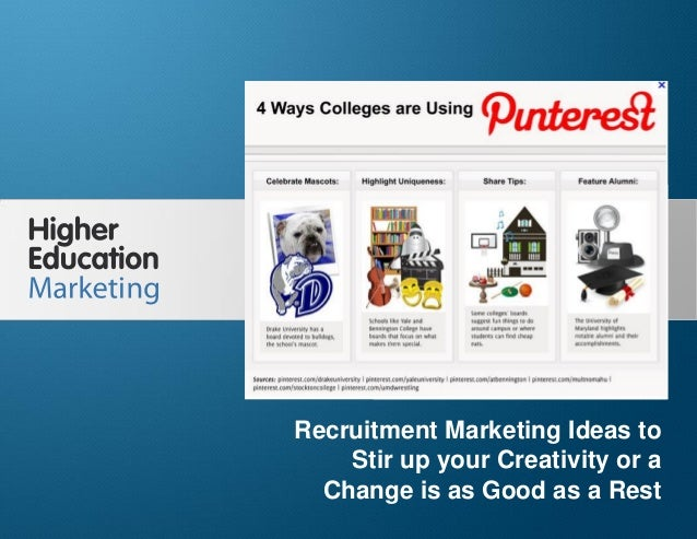 Recruitment marketing ideas to stir up your creativity or a change is as good as a rest