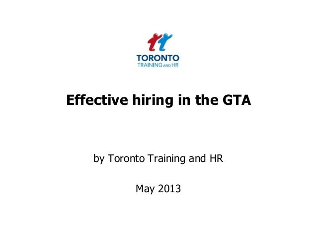 Effective hiring in the GTAby Toronto Training and HRMay 2013