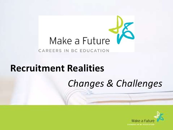 Recruitment Realities   Changes And Challenges