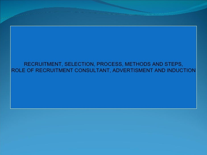 Recruitment Selection Process Methods And Steps