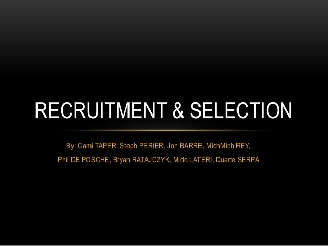 Recruitments & Selection