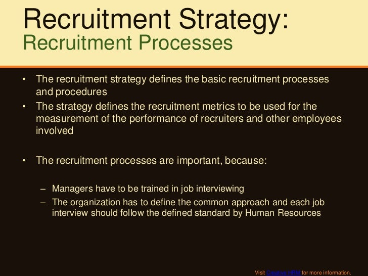 recruitment strategy and job offer process paper Strategies for retaining employees and minimizing turnover - human resources white paper on turnover.