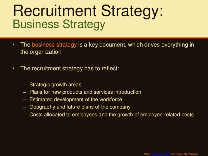 recruitment and selection strategies recommendations in india Better recruitment and selection strategies result in improved organizational outcomes with reference to this context, the research paper entitled recruitment and.