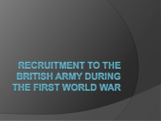 Recruitment to the british army during the first world war