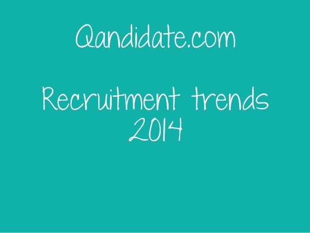 Recruitment trends 2014