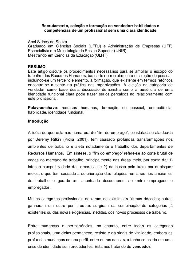 Recrutamento, seleção e formação do vendedor: habilidades e competências de um profissional sem uma clara identidade Abel ...
