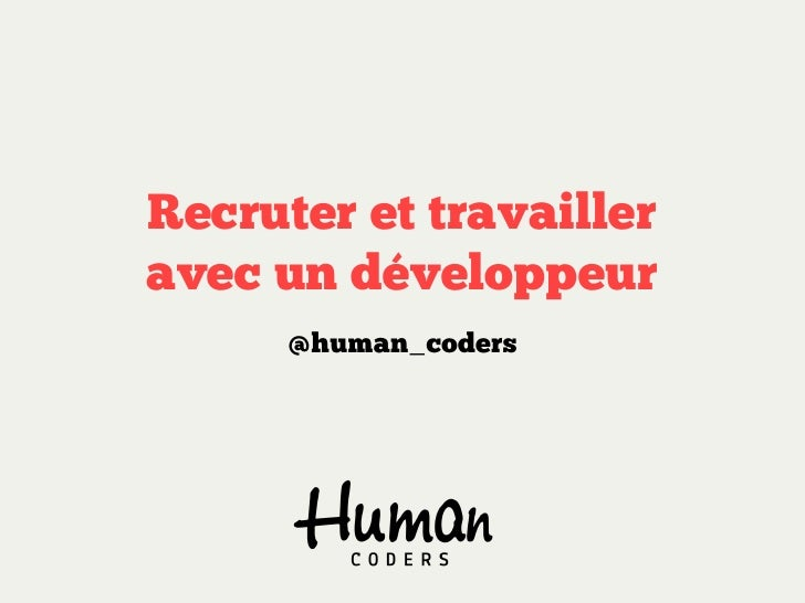 Recruter et travailler avec un développeur