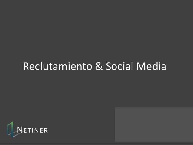 Reclutamiento & Social Media