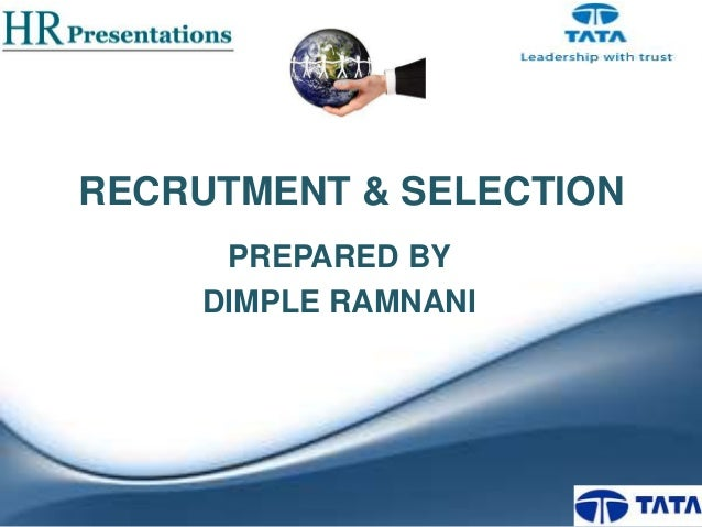 Recrutment & selection