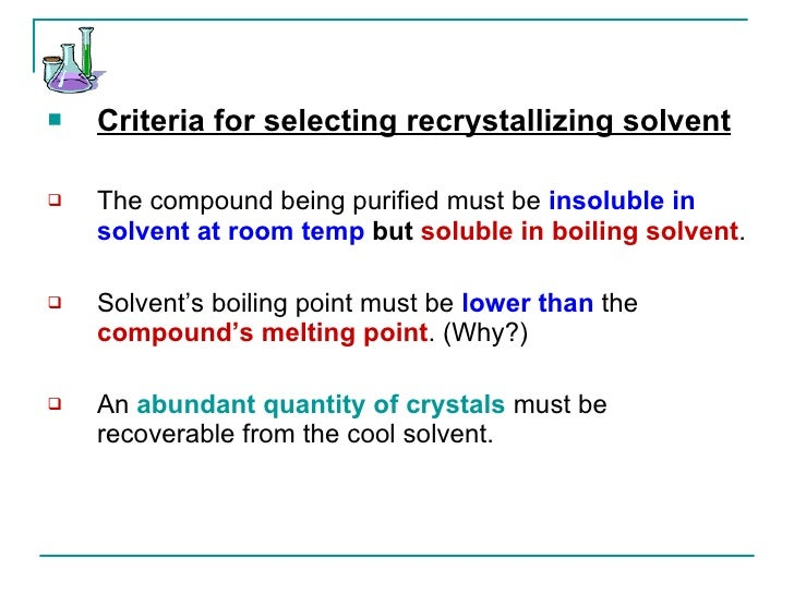 melting point and recrystallization Chapter 4: recrystallization & melting point recrystallization • a purification technique for impure solid compounds • a several-step process.