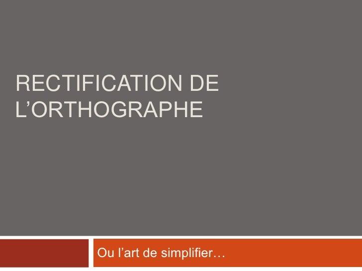 Rectification de orthographe_juin_2008