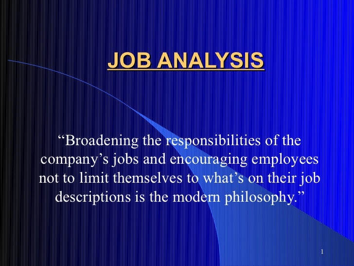 """JOB ANALYSIS   """"Broadening the responsibilities of thecompany's jobs and encouraging employeesnot to limit themselves to w..."""
