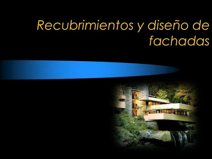 Recubrimientos y dise o de fachadas for Diseno de fachadas