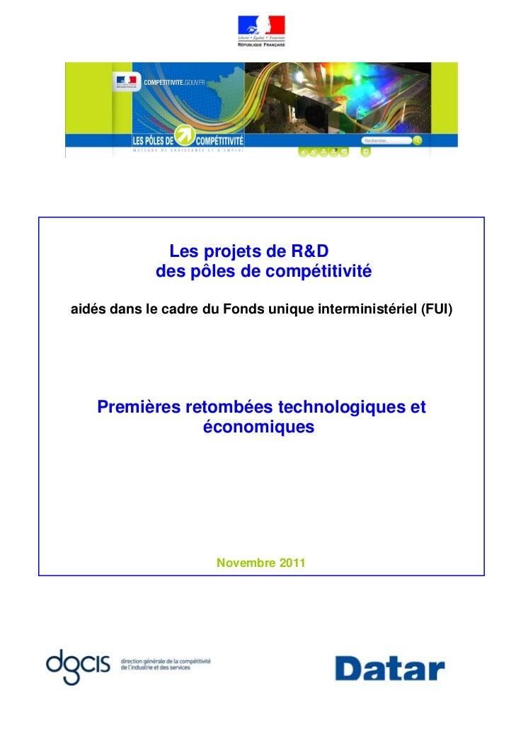 Les projets de R&D            des pôles de compétitivitéaidés dans le cadre du Fonds unique interministériel (FUI)    Prem...