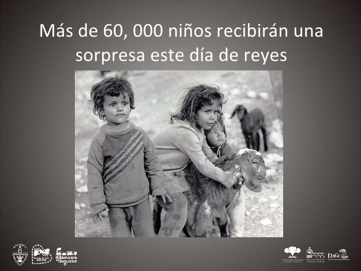 Más de 60, 000 niños recibirán una sorpresa este día de reyes