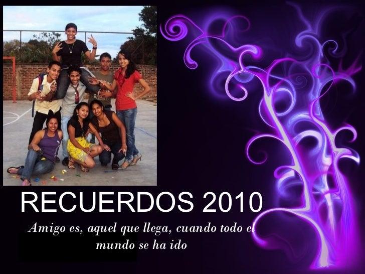 Recuerdos 2010